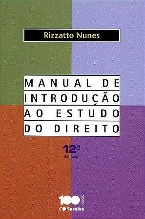 Manual de Introdução ao Estudo do Direito - 12ª Ed. 2014 - RIZZATTO NUNES