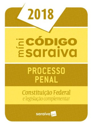Minicódigo De Processo Penal - 24ª Ed. 2018