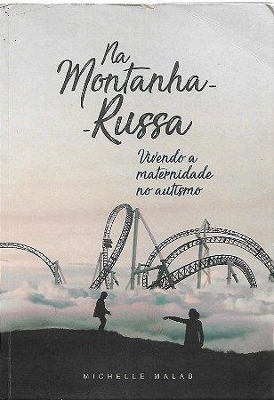 NA MONTANHA RUSSA - MICHELLE MALAB