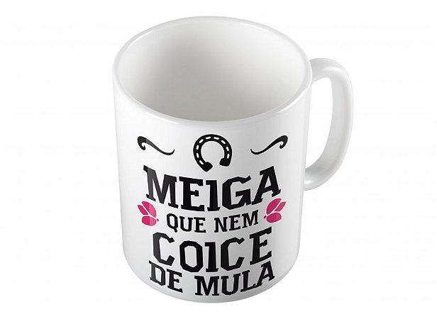 Caneca Meiga que nem Coice de Mula