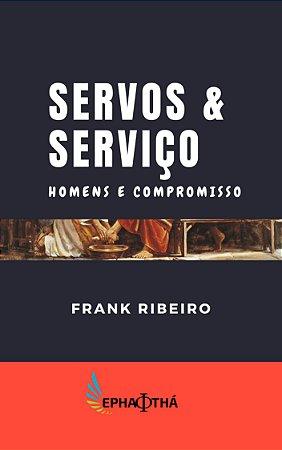 Servos e serviço: Homens e Compromisso