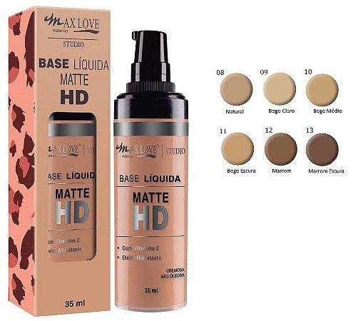 Base Matte HD HIdratante, Vitamina E, Válvula/  Max Love ( Kit 6 Unidades )