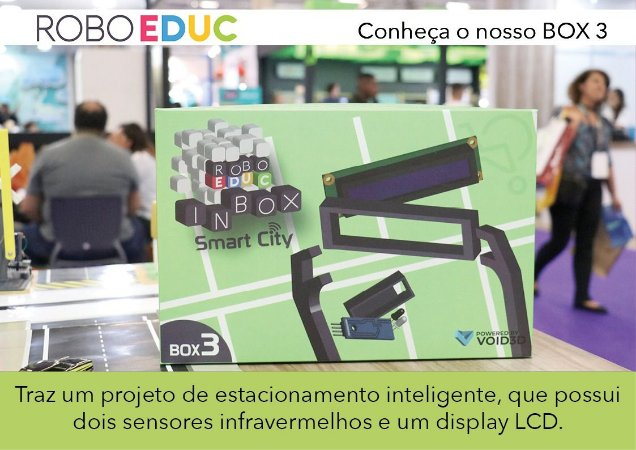 Roboeduc Inbox #03 - Estacionamento Inteligente