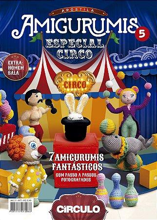 APOSTILA AMIGURUMIS ESPECIAL CIRCO - Nº 5