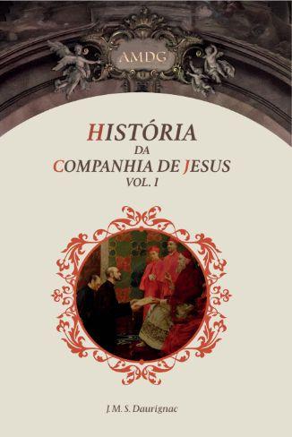 História da Companhia de Jesus em 2 volumes