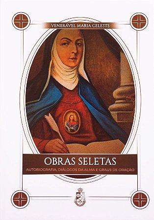 Obras Seletas da Venerável Madre Maria Celeste (CAPA DURA)