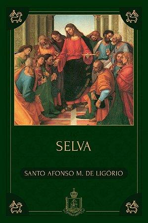 Selva - Santo Afonso de Ligório