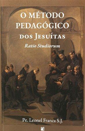 O Método Pedagógico dos Jesuítas - Pe. Leonel Franca SJ