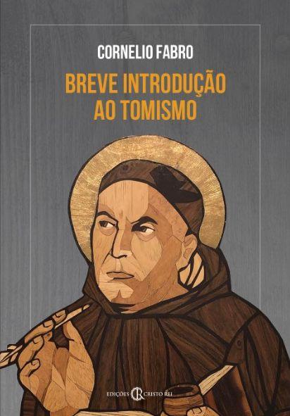 Breve Introdução ao Tomismo - Cornelio Fabro