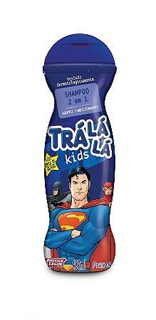 Trá Lá Lá Kids Shampoo 2 em 1 - Personagens - 480ML