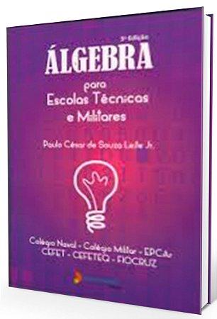 Álgebra para Escolas Técnicas e Militares