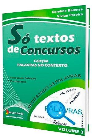 Só Textos de Concursos - Vol.3