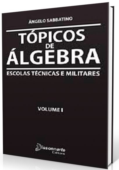 Tópicos de Álgebra Volume 1