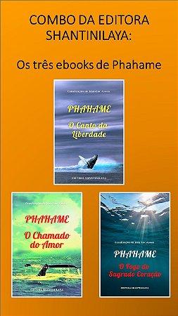 COMBO: TRÊS EBOOKS DE PHAHAME