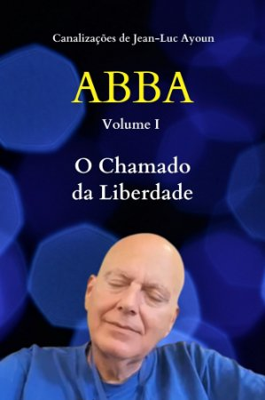 ABBA, O CHAMADO A LIBERDADE