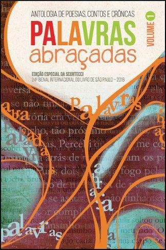 Antologia Palavras Abraçadas volume I