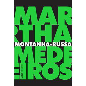 MONTANHA RUSSA DE MARTHA MEDEIROS