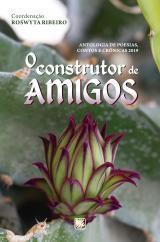 ANTOLOGIA O CONSTRUTOR DE AMIGOS