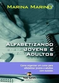 E-book - Alfabetizando Jovens e Adultos - Marina Marino