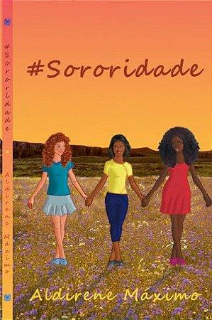#SORORIDADE