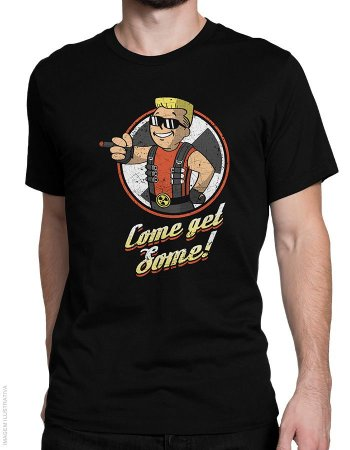 Camiseta Come get Some