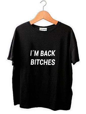 Camiseta Personalizada I´m Back Bitches