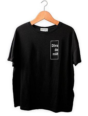 Camiseta Com Frase Diva do rolê