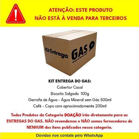 """DOAÇÃO de Kit Entrega Individual as """"ENTREGAS DO GAS"""" - NÃO REVENDEMOS"""