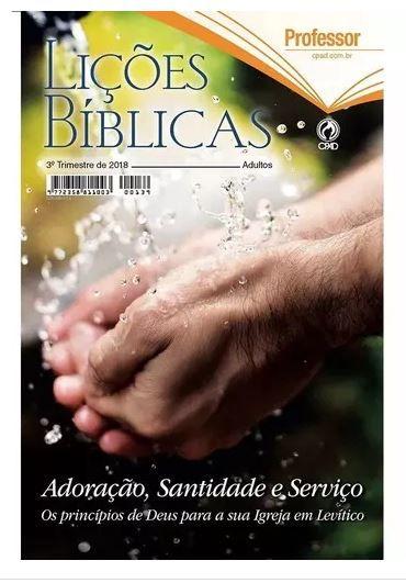 REVISTA LIÇÕES BÍBLICAS PROFESSOR 3º TR. DE 2018