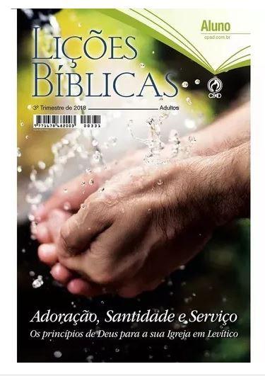 REVISTA LIÇÕES BÍBLICAS ALUNO 3º TR. DE 2018