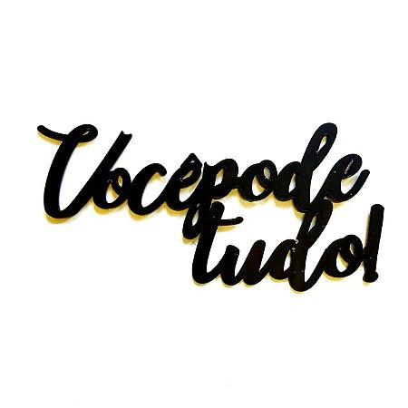 Quadro lettering acrílico Você pode tudo