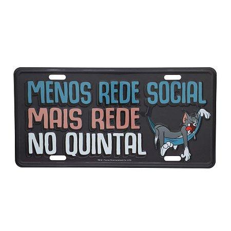 Placa de Alumínio Relevo Tom Menos Rede Social