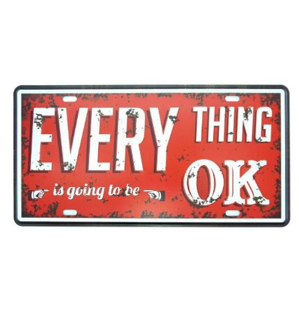 Placa Everything Is Ok Metal Alto Relevo