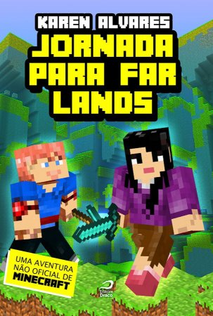 Jornada para Far Lands - uma aventura não oficial de Minecraft
