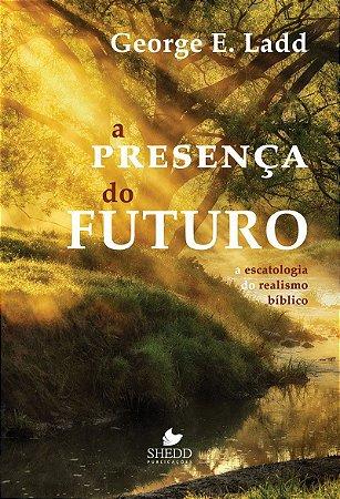 A Presença do futuro / G. Ladd
