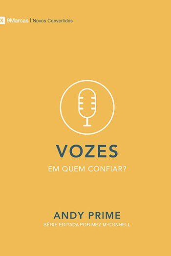 Vozes: Série novos convertidos