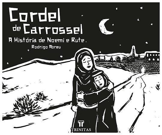 Cordel de Carrossel / Rodrigo Abreu