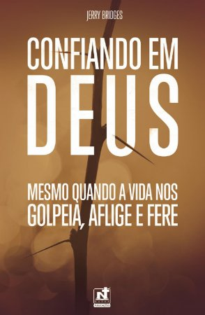 Confiando em Deus / Jerry Bridges