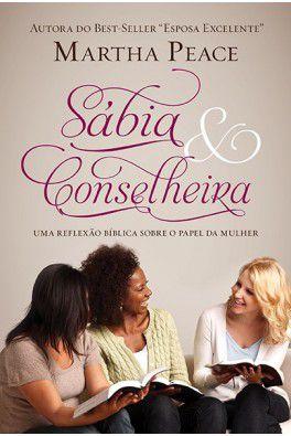 Sábia & Conselheira / Martha Peace