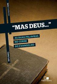 """Série Cruciforme - """"Mas Deus"""" / Casey Lute"""