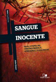 Série Cruciforme - Sangue Inocente / John Ensor