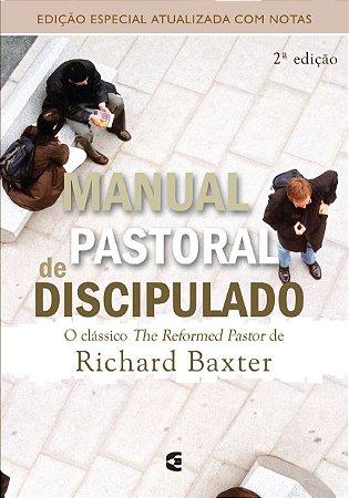 Manual Pastoral de Discipulado / Richard Baxter