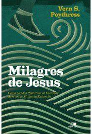 Milagres de Jesus / Vern S. Poythress