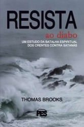 Resista ao Diabo / Thomas Brooks