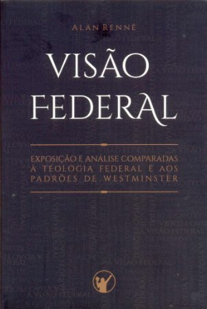 A Visão Federal / Alan Rennê