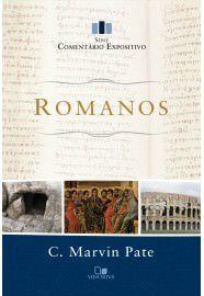 Romanos: Série comentário expositivo / C. Marvin Pate