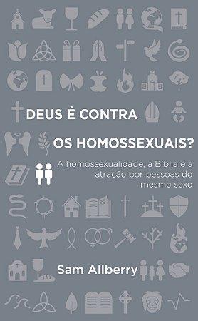 Deus é contra os Homossexuais? / Sam Alberry