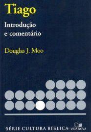Série cultura bíblica: Tiago, introdução e comentário / Douglas J. Moo