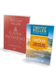 Kit de Natal - Os Cânticos de Jesus + O Natal Escondido / Timothy Keller
