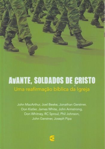 Avante, Soldados de Cristo / Vários Autores